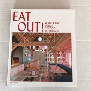 Eat Out! Restaurant design & food experiences book